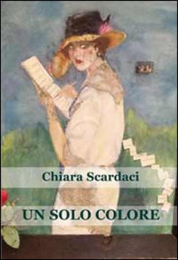Un solo colore - Chiara Scardaci   Kritjur.org