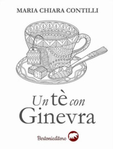 Un tè con Ginevra - Maria Chiara Contilli   Ericsfund.org