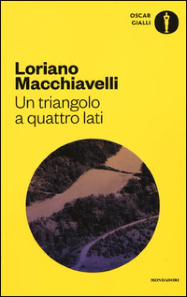 Un triangolo a quattro lati - Loriano Macchiavelli   Rochesterscifianimecon.com