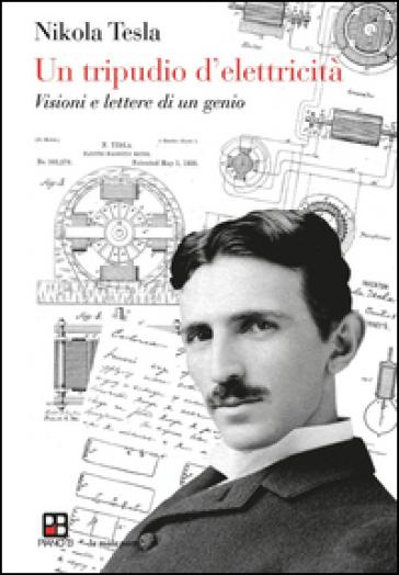 Un tripudio d'elettricità - Nikola Tesla | Thecosgala.com