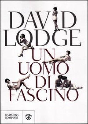 Un uomo di fascino - David Lodge | Kritjur.org