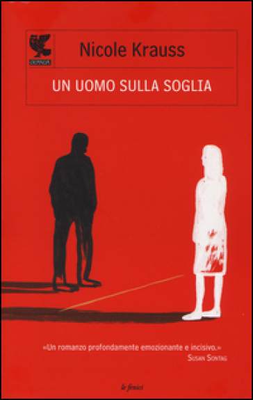 Un uomo sulla soglia - Nicole Krauss | Ericsfund.org