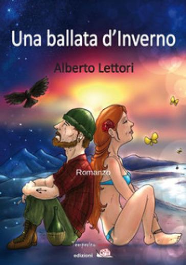 Una ballata d'inverno - Alberto Lettori  