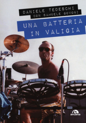 Una batteria in valigia - Daniele Tedeschi   Thecosgala.com