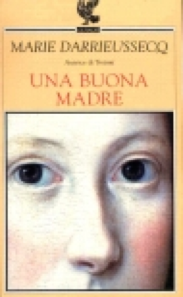 Una buona madre - Marie Darrieussecq | Kritjur.org