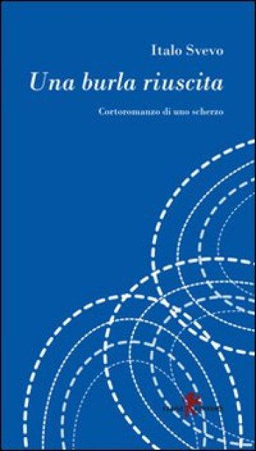 Una burla riuscita - Italo Svevo  