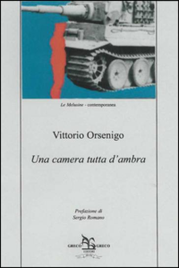 Una camera tutta d'ambra - Vittorio Orsenigo |