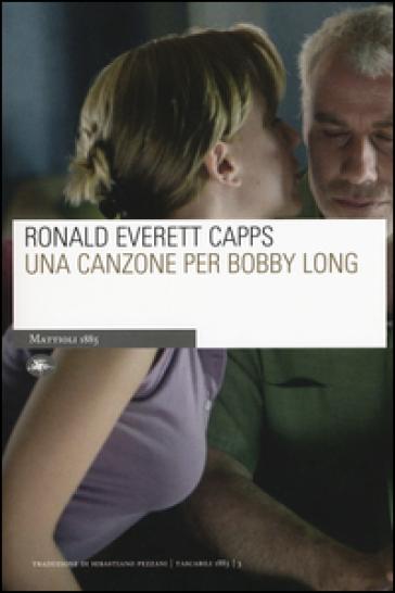 Una canzone per Bobby Long - Ronald Everett Capps | Kritjur.org