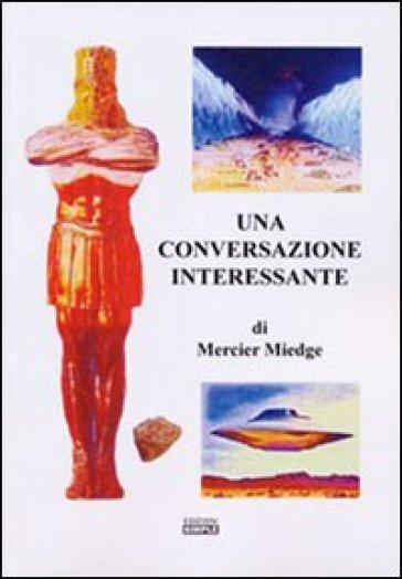 Una conversazione interessante - Mercier Miedge  