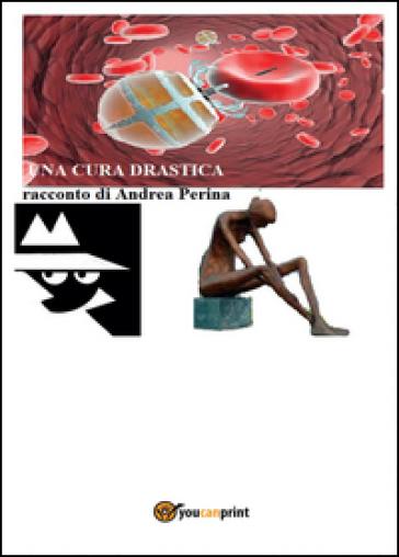 Una cura drastica - Andrea Perina | Ericsfund.org