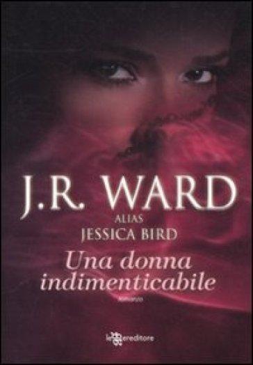 Una donna indimenticabile - J. R. Ward | Rochesterscifianimecon.com