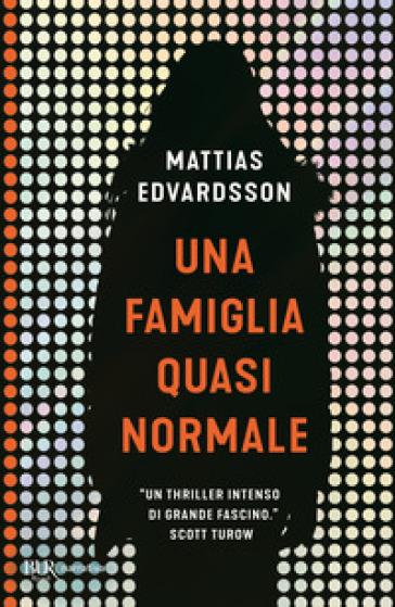 Una famiglia quasi normale - Mattias Edvardsson   Jonathanterrington.com