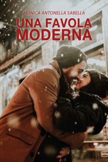 Una favola moderna - Monica Antonella Sabella | Kritjur.org