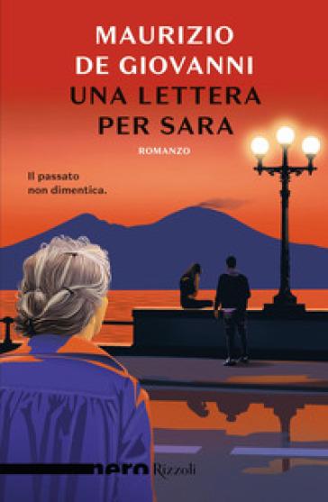 Una lettera per Sara - Maurizio De Giovanni |