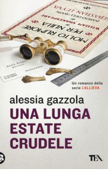 Una lunga estate crudele - Alessia Gazzola | Thecosgala.com