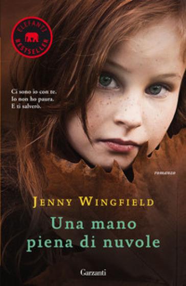 Una mano piena di nuvole - Jenny Wingfield | Kritjur.org