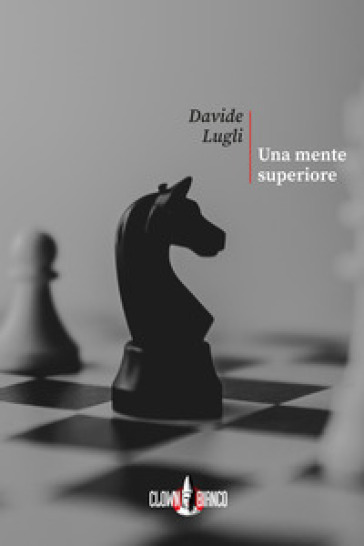 Una mente superiore - Davide Lugli |