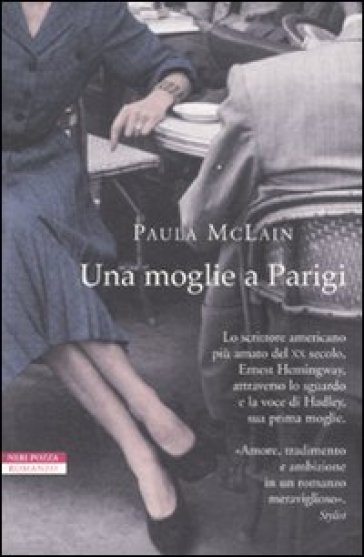 Una moglie a Parigi - Paula McLain | Kritjur.org
