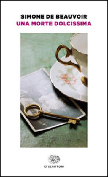 Una morte dolcissima - Simone De Beauvoir | Kritjur.org