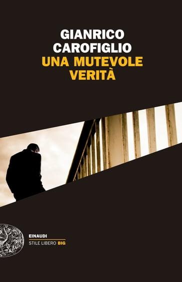 http://www.mondadoristore.it/img/Una-mutevole-verita-Gianrico-Carofiglio/ea978885841513/BL/BL/82/NZO/b543b907-b76e-43d5-a87d-a8f14adac96b/?tit=Una+mutevole+verit%C3%A0&aut=Gianrico+Carofiglio