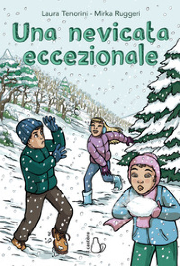 Una nevicata eccezionale - Laura Tenorini |