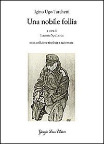 Una nobile follia - Igino Ugo Tarchetti |