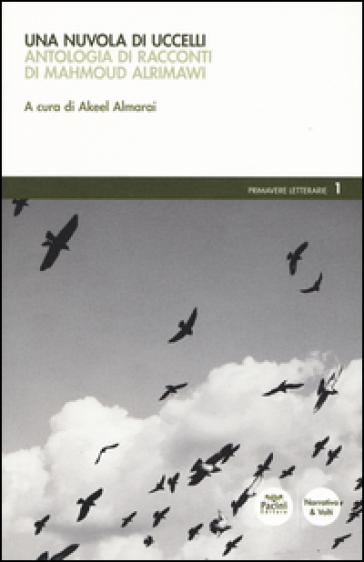 Una nuvola di uccelli - Mahmud Alrimawi  