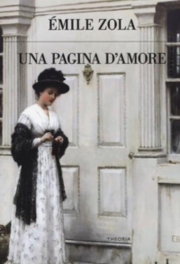 Una pagina d'amore - Emile Zola |