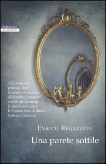 Una parete sottile - Enrico Regazzoni | Kritjur.org