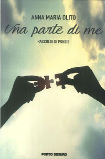 Una parte di me - Anna Maria Olito |