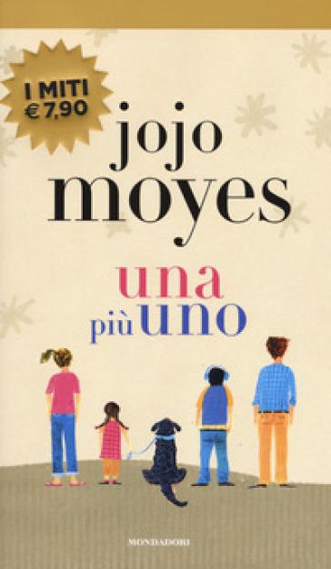 Una più uno - Jojo Moyes |