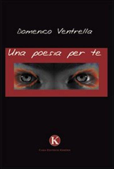 Una poesia per te - Domenico Ventrella  