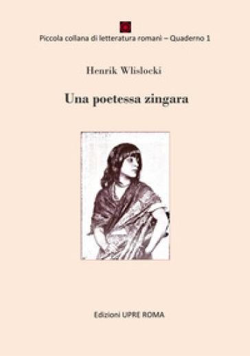 Una poetessa zingara - Wislocki Henrik pdf epub