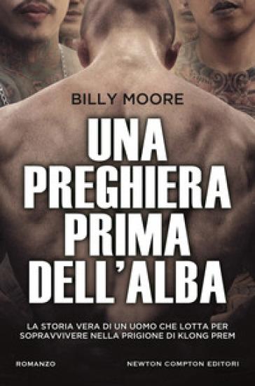 Una preghiera prima dell'alba - Billy Moore |