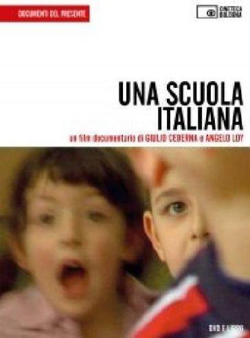 Una scuola italiana. Con DVD - Angelo Loy | Ericsfund.org