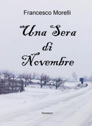 Una sera di novembre - Francesco Morelli | Rochesterscifianimecon.com