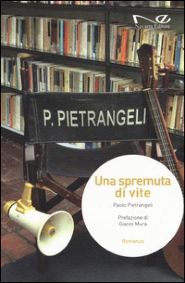 Una spremuta di vite - Paolo Pietrangeli |