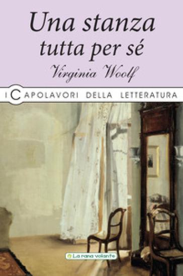 Una stanza tutta per sé - Virginia Woolf  