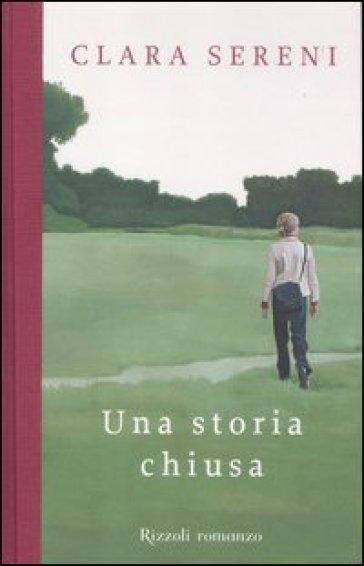 Una storia chiusa - Clara Sereni |