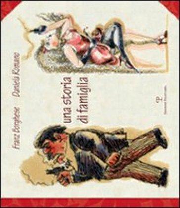 Una storia di famiglia - Franz Borghese | Jonathanterrington.com