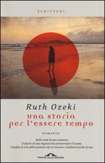 Una storia per l'essere tempo - Ruth Ozeki  