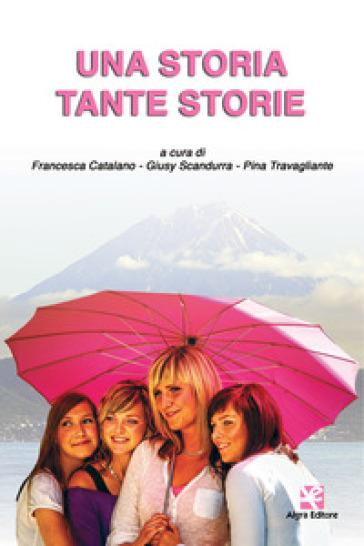 Una storia tante storie - F. Catalano |