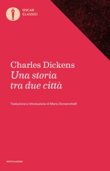 Una storia tra due città - Charles Dickens |