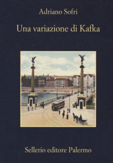 Una variazione di Kafka - Adriano Sofri | Thecosgala.com