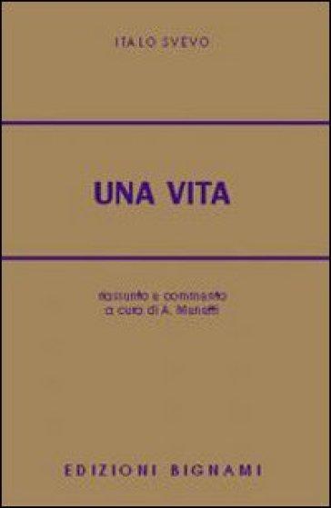 Una vita. Riassunto e commento - Italo Svevo |