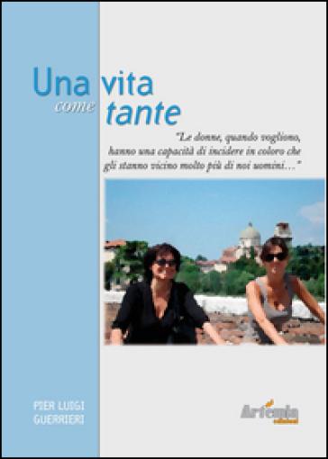 Una vita come tante - P. Luigi Guerrieri | Kritjur.org