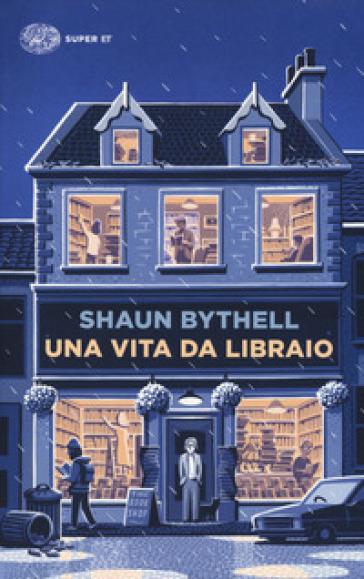 Una vita da libraio - Shaun Bythell pdf epub