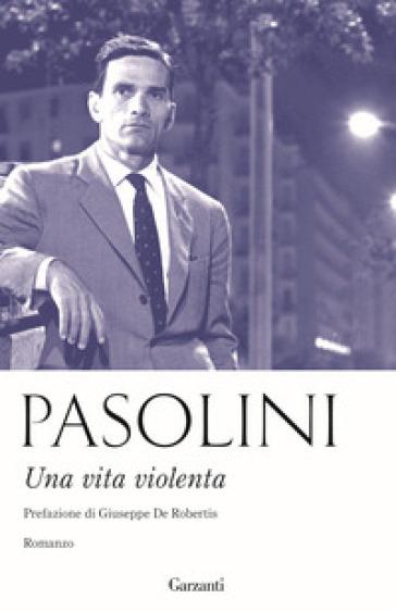 Una vita violenta - Pier Paolo Pasolini | Kritjur.org