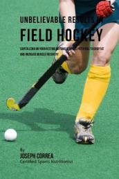 Unbelievable Results in Field Hockey