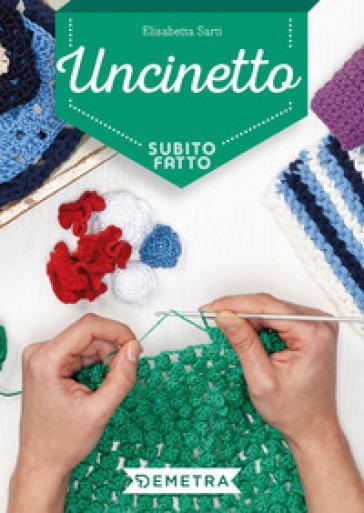 Uncinetto - Elisabetta Sarti | Jonathanterrington.com